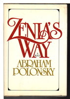 ZENIA'S WAY. by Polonsky, Abraham.