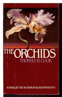 THE ORCHIDS. by Cook, Thomas H.