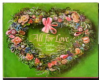 ALL FOR LOVE. by Tudor, Tasha (selected, edited & illustrated)