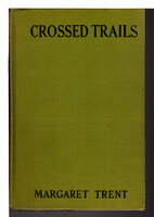 CROSSED TRAILS: The American Adventure Series #1 by Trent, Margaret.