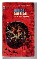 INSIDE OUTSIDE. by Farmer, Philip Jose.