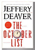 THE OCTOBER LIST: A Novel in Reverse with Photographs by the Author. by Deaver, Jeffery.