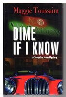 DIME IF I KNOW. by Toussaint, Maggie.