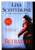 BETRAYED: A Rosato and Associates Novel. by Scottoline, Lisa.