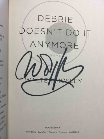 DEBBIE DOESN'T DO IT ANYMORE. by Mosley, Walter.