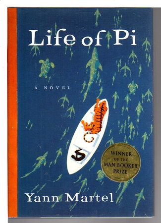 THE LIFE OF PI. by Martel, Yann.