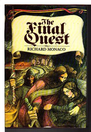 THE FINAL QUEST. by Monaco, Richard