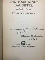 THE POOR KING'S DAUGHTER and Other Poems. by Kilmer, Aline (188-1941)