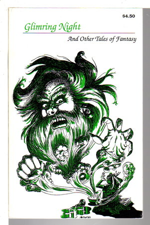GLIMRING NIGHT And Other Tales of Fantasy. Dark Regions #4. The Short Story Anthology: Magazine of Weird Fiction. by Anderson, Kevin J., signed; Mayhar Ardath, Michael Stackpole, Colleen Drippe and others.(Joe Morey, editor)