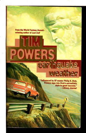 EARTHQUAKE WEATHER. by Powers, Tim.