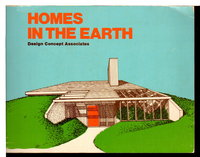 HOMES IN THE EARTH: A Design Concept Associates Book. by Chalmers, Larry S. and Jeremy A. Jones