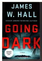 GOING DARK. by Hall, James W.