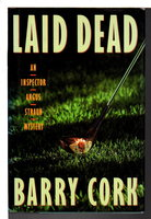 LAID DEAD. by Cork, Barry.