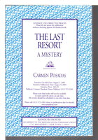 THE LAST RESORT: A Moroccan Mystery. by Posadas, Carmen.