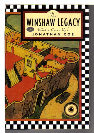 THE WINSHAW LEGACY or WHAT A CARVE UP. by Coe, Jonathan.