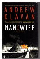 MAN AND WIFE. by Klavan, Andrew.