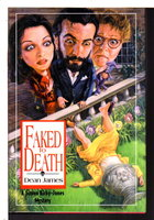 FAKED TO DEATH: A Simon Kirby-Jones Mystery. by James, Dean.