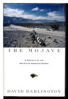 THE MOJAVE: A Portrait of the Definitive American Desert. by Darlington, David.