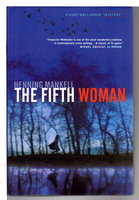 THE FIFTH WOMAN. by Mankell, Henning.