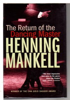 THE RETURN OF THE DANCING MASTER. by Mankell, Henning.