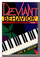 DEVIANT BEHAVIOR. by Emerson, Earl.