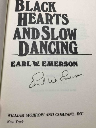 BLACK HEARTS AND SLOW DANCING. by Emerson, Earl.