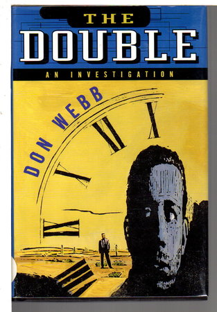 THE DOUBLE: An Investigation. by Webb, Don,