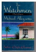 THE WATCHMEN. by Allegretto, Michael.