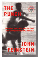 THE PUNCH: One Night, Two Lives, and the Fight That Changed Basketball Forever. by Feinstein, John.