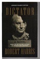 DICTATOR. by Harris, Robert.