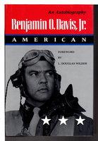 BENJAMIN O. DAVIS, JR: AMERICAN by Davis, Benjamin O., Jr.