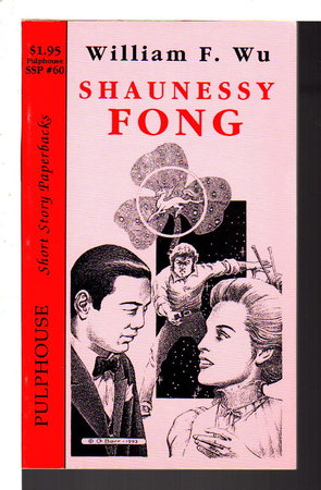 SHAUNESSY FONG: Short Story Paperbacks # 60. by Wu, William F.