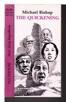 THE QUICKENING: Short Story Paperbacks # 12. by Bishop, Michael.