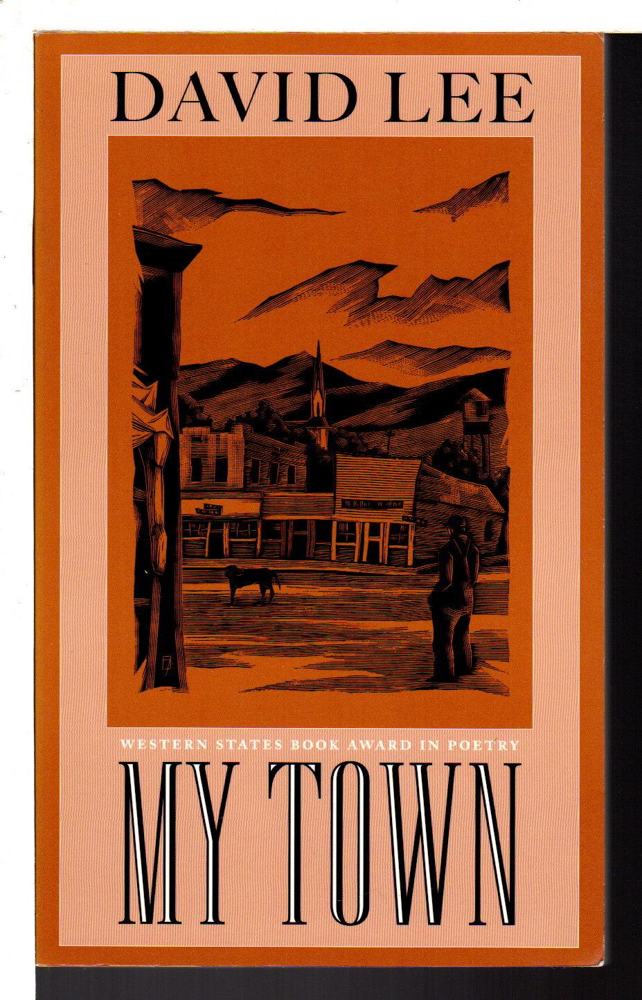 LEE, DAVID. - MY TOWN.