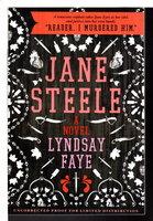 JANE STEELE. by Lyndsay Faye.