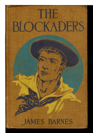 THE BLOCKADERS and Other Stories. by Barnes, James.