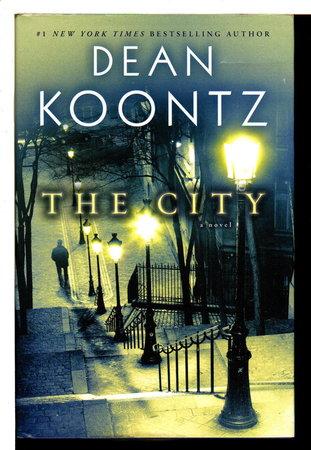 THE CITY. by Koontz, Dean.