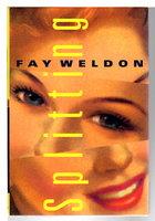 SPLITTING by Weldon, Fay