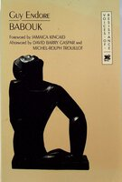 BABOUK. by Endore, Guy (Foreword by Jamaica Kincaid.)