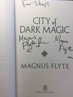 CITY OF DARK MAGIC. by Flyte, Magnus (pseudonym of Meg Howrey and Christina Lynch)