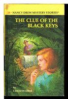 THE CLUE OF THE BLACK KEYS: Nancy Drew Mystery Series, #28. by Keene, Carolyn .
