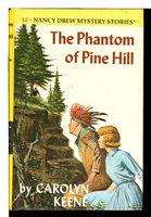 THE PHANTOM OF PINE HILL: Nancy Drew Mystery Stories 42. by Keene, Carolyn..