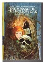 THE MESSAGE IN THE HOLLOW OAK: Nancy Drew Mystery Stories #12. by Keene, Carolyn