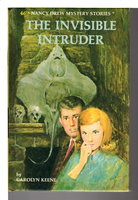THE INVISIBLE INTRUDER: Nancy Drew Mystery Stories 46. by Keene, Carolyn