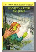 THE MYSTERY OF THE SKI JUMP: Nancy Drew Mystery Series, #29. by Keene, Carolyn [Alma Sasse].