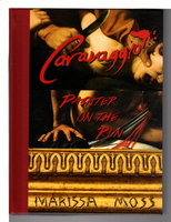CARAVAGGIO: Painter on the Run. by Moss, Marisa.