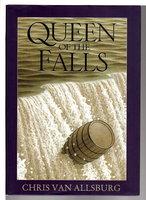 QUEEN OF THE FALLS. by Van Allsburg, Chris.