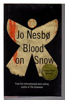 BLOOD ON SNOW. by Nesbo, Jo.