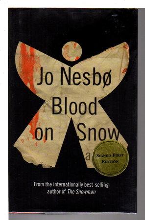 BLOOD ON SNOW. by Nesbo, Jo.