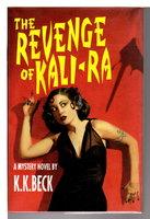 THE REVENGE OF KALI-RA. by Beck, K.K.